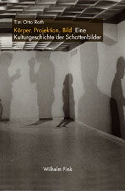 Cover 'Body. Projection. Picture A cultural history of shadow pictures'